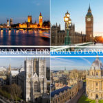 Tips To Get Travel Insurance For India To London Trip